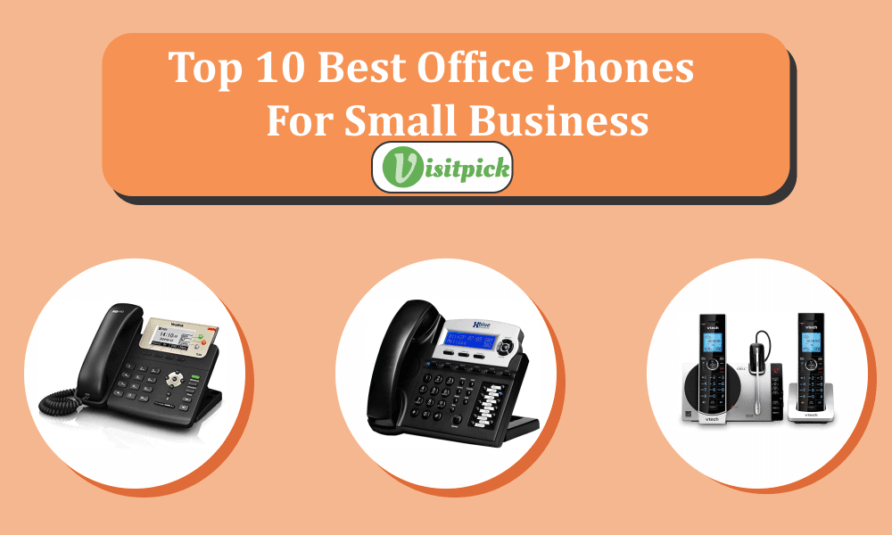 Top 10 Best Office Phones For Small Business – Buying Guide