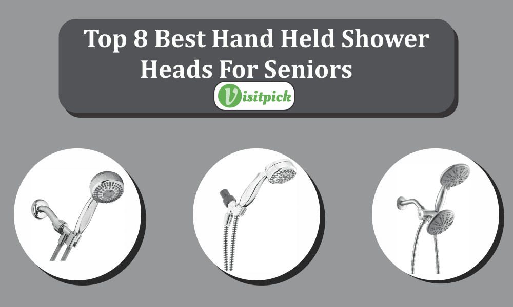 Top 8 Best Hand Held Shower Heads For Seniors – Buying Guide 2021