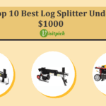 Best Log Splitter Under $1000