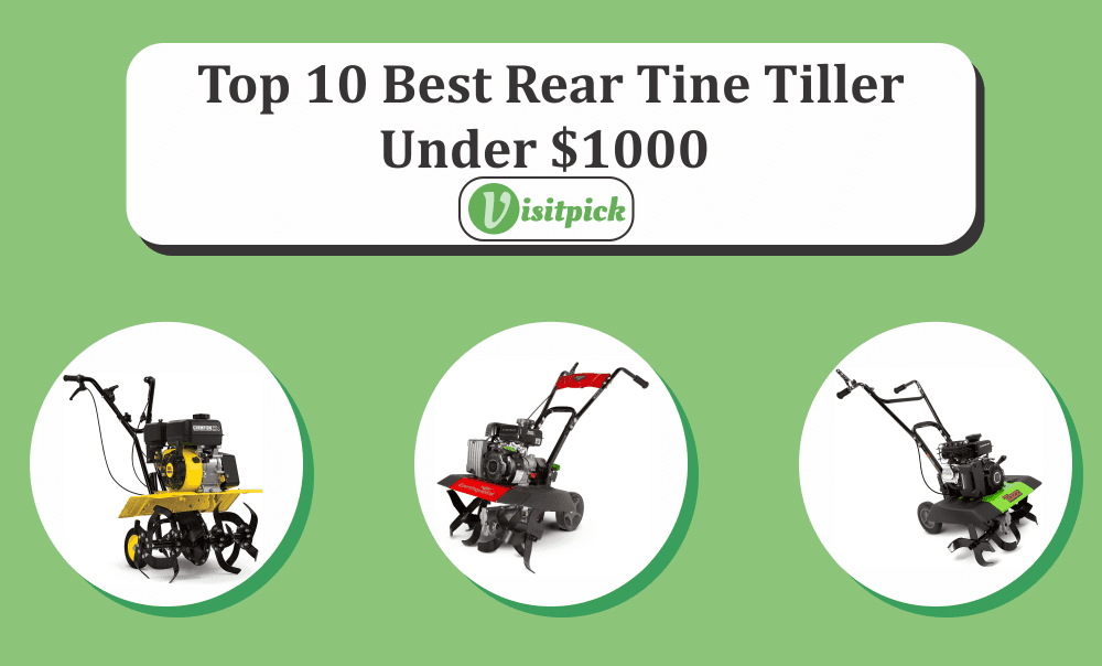 Best Rear Tine Tiller Under $1000