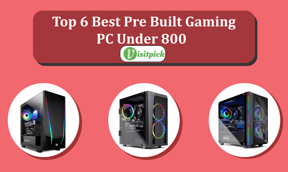 BEST PREBUILT GAMING PC UNDER 800
